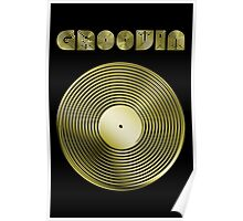 Groovin - Vinyl LP Record & Text - Metallic - Gold Poster