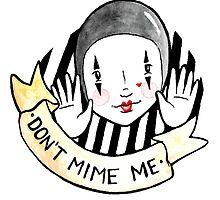Don't mime me by Bantambb