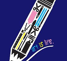 Art is Life. by robfoz