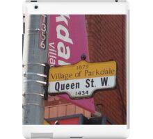Parkdale Queen Street sign Toronto downtown neighbourhood neighborhood west end iPad Case/Skin