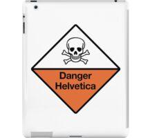 Danger Helvetica iPad Case/Skin