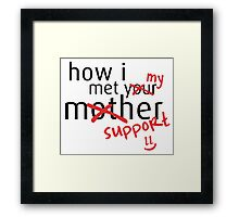 How i met my support - League of Legends Framed Print