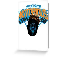 Brooklyn Notorious Greeting Card