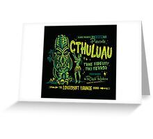 Cthuluau Greeting Card