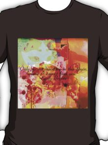 Do Not Leave Me In This Abyss T-Shirt