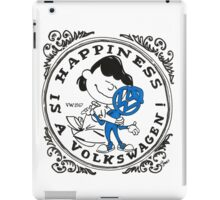 Happiness is having a Volkswagen iPad Case/Skin