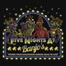 Five Nights at Banjo's by Punksthetic