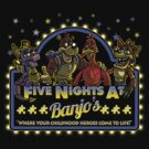 Five Nights at Banjo's by Punksthetic