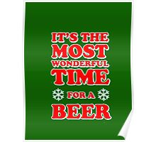ITS THE MOST WONDERFUL TIME FOR A BEER, MERRY CHRISTMAS Poster