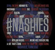 #Nashies - Fans of Nashville! (poster) by For The Country Record