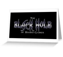Black Hole of Board Games Greeting Card