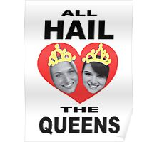 All Hail The Queens Poster