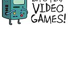 Let's play video games! by Karl Whitney
