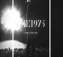 Music for Cars The 1975 by the1975x