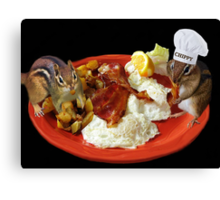 CHIPPY THIS BEATS THE HECK OUT OF NUTS YUM!! >>FUN BREAKFAST WITH CHIPMUNKS PICTURE AND OR CARD Canvas Print