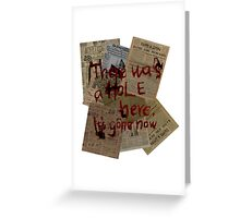 There was a Hole here, it's gone now  Greeting Card