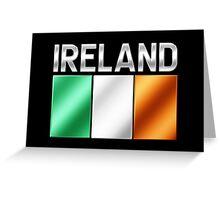 Ireland - Irish Flag & Text - Metallic Greeting Card