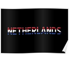 Netherlands - Dutch Flag - Metallic Text Poster