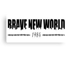 BRAVE NEW WORLD 1984 Canvas Print