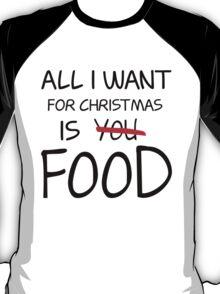 Christmas, Food, Funny, Hungry T-Shirt