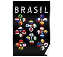 Brasil - World Football or Soccer - 2014 Groups - Brazil Poster