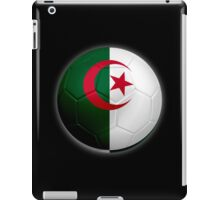 Algeria - Algerian Flag - Football or Soccer 2 iPad Case/Skin