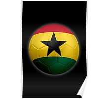 Ghana - Ghanaian Flag - Football or Soccer 2 Poster