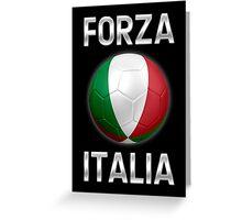 Forza Italia - Italian Flag - Football or Soccer Ball & Text 2 Greeting Card