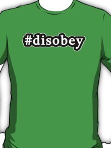 Disobey - Hashtag - Black & White T-Shirt