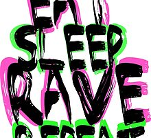 eat, sleep, rave, repeat, t-shirt by Nicnak85