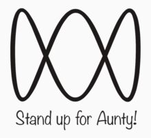 stand up for Aunty by LovetheABC