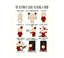 The Ultimate Guide To Being A Nerd Art Print