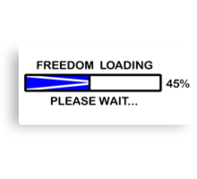 FREEDOM LOADING 45% Canvas Print