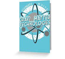 Gray Matter Technologies Greeting Card