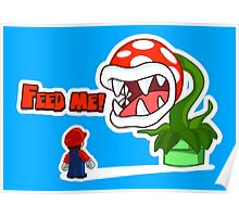 Feed me! Poster