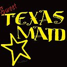 Sweet Texas Maid Tee by ChasSinklier