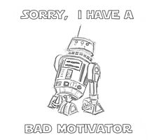 Sorry, I Have A Bad Motivator Photographic Print