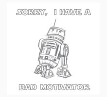 Sorry, I Have A Bad Motivator Kids Clothes