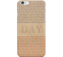 One Day More iPhone Case/Skin