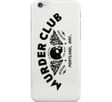 Murder Club - Portland, Ore. iPhone Case/Skin