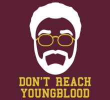 Don't Reach Youngblood by 23jd45