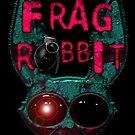 Frag Rabbit by tweek
