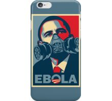 EBOLA - Obama HOPE iPhone Case/Skin