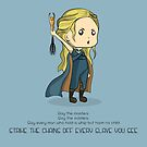 Khaleesi rules! by itslexatchison
