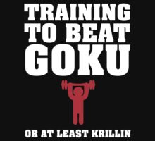 Funny Dragonball Z 'Training to Beat Goku or at least krillin' T-Shirt by Albany Retro