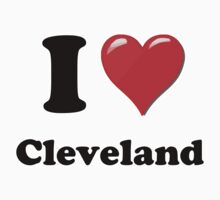 I Love Cleveland by ColaBoy