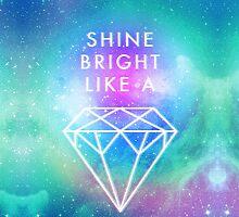 Shine bright like a <> by dupabyte