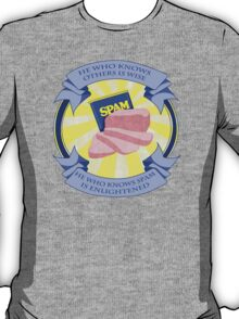 The Spam of Enlightenment T-Shirt