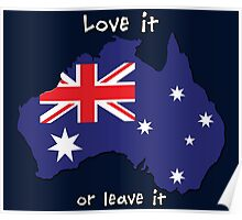 Australia | Love it - or leave it Poster