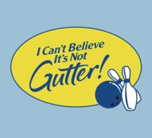 I Can't Believe It's Not Gutter! by Jeff Clark